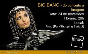 Amanhã tem Big Bang na Fnac