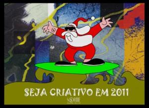 Seja Criativo em 2011